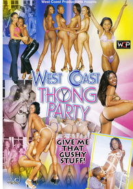 West Coast Thong Party
